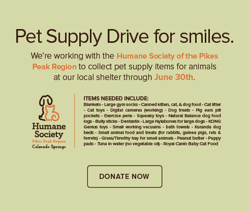 Pueblo Modern Dentistry and Orthodontics - Humane Society of the Pikes Peak Region Pet Drive